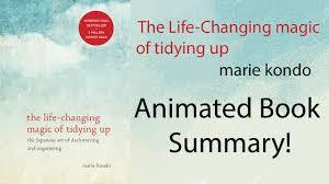 marie kondo summary animated summary the life changing magic of tidying up youtube