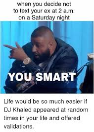 Memes For Texting - 25 best memes about dj khaled funny life meme texting texts