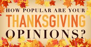 how popular are your thanksgiving opinions