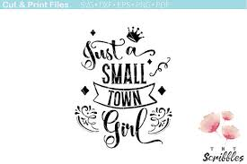 just a small town svg cutting file quotes small town