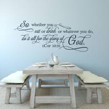 1 corinthians 10 31 so whether you eat or drink wall decal a 1 corinthians
