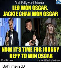 Leo Oscar Meme - troll bollywood memes tb leo won oscar jackie chan wonoscar now it s