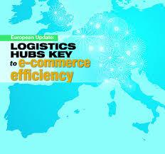 Webinar E Commerce Logistics Oct European Update Logistics Hubs Key To E Commerce Efficiency