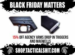 black friday gun deals all our black friday matters sale deals in one place tactical sh t