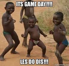 Game Day Meme - its game day les do dis go falcons make a meme