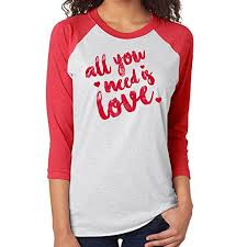 valentines shirts valentines day all you need is raglan t shirt at