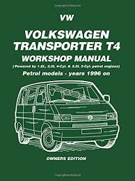 vw transporter t4 workshop manual owners edition petrol models