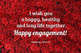 happy engagement card engagement wishes 1000 engagement quotes and card messages