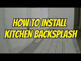 how to install a kitchen backsplash subway tile diy youtube