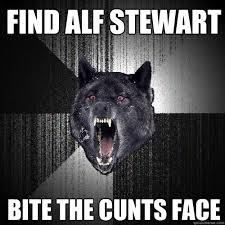 Alf Stewart Meme - find alf stewart bite the cunts face insanity wolf quickmeme