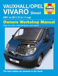opel vivaro 2005 vauxhall opel vivaro diesel 01 11 haynes repair manual