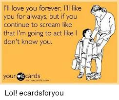 L Love You Meme - 25 best memes about ill love you forever ill love you