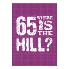 over the hill 65 birthday invitations u0026 announcements zazzle