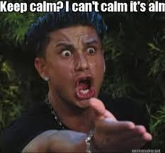 Funny Virgo Memes - meme maker keep calm i cant calm its almost virgo season