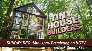 off grid tiny house builders take over tv this sunday lifeedited