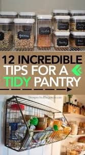 12 incredible tips for a tidy pantry