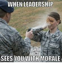 Leadership Meme - when leadership sees you with morale reddit meme on sizzle