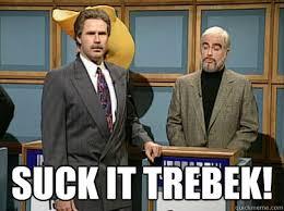 Suck It Trebek Meme - suck it trebek celebrity jeopardy sean connery quickmeme