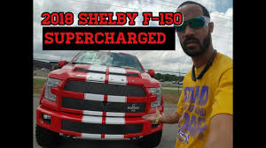 2018 ford f 150 shelby edition supercharged 750 hp youtube