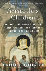 aristotle u0027s children how christians muslims and jews