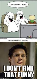 Find Funny Memes - ghost week zak bagans is excited imgflip