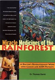 native plants in the amazon rainforest miracle medicines of the rainforest a doctor u0027s revolutionary work