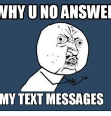 Text Message Meme - 25 best memes about text message meme text message memes