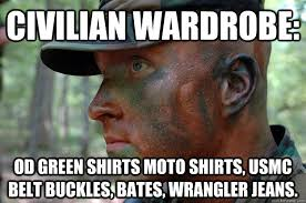 Moto Memes - civilian wardrobe od green shirts moto shirts usmc belt buckles