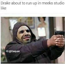 Studio Memes - drake in the studio drake and meek mill beef know your meme