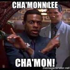 Chris Tucker Memes - cha monn lee cha mon chris tucker rush our meme generator