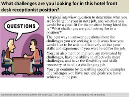 Working At Hotel Front Desk Hotel Front Desk Receptionist Interview Questions