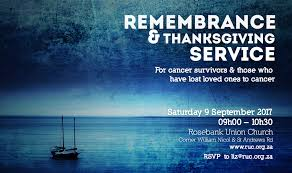 Lost Loved Ones To Cancer Cancer Remembrance Thanksgiving Service Rosebank Union Church