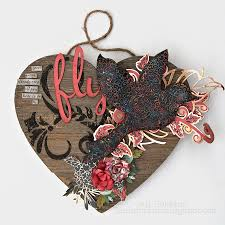 sizzix tutorial heart shaped home decor in my own imagination
