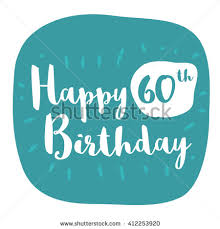 60th birthday stock images royalty free images u0026 vectors