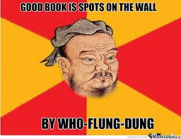 Confucius Says Meme - confucius says by jpants meme center