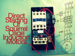 direct starting of squirrel cage induction motors