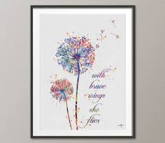 wedding gift quotes dandelion quote watercolor print wedding gift with brave
