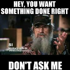 Duck Dynasty Birthday Meme - 65 best si s wisdom images on pinterest duck dynasty duck