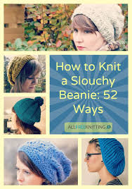 How To Make A Hard Hat More Comfortable Best 25 Slouchy Beanie Pattern Ideas On Pinterest Crochet