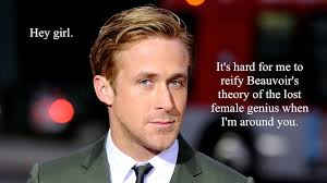 Ryan Gosling Feminist Memes - menstudy says more open to feminism from ryan gosling the mary sue