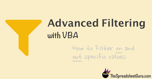 use advanced filters with vba to automate filtering on and out
