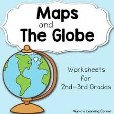maps and the globe worksheet packet for 1st 3rd graders