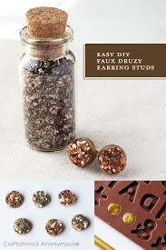 make your own earrings studs craftaholics anonymous easy diy druzy stud earrings