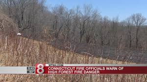 Very high forest fire warnings in connecticut