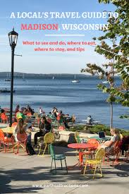Wisconsin travel tips images A local 39 s guide to madison wisconsin earth 39 s attractions jpg