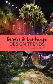 gardening trends 2017 garden and landscape trends from the 2017 flower show diy home
