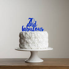 50 and fabulous cake topper 70 and fabulous cake topper