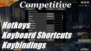 pubg keybinds pubg competitive hotkeys and keyboard shortcuts keybindings