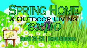 spring home u0026 outdoor living expo the last spring season home