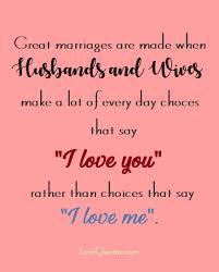 great marriage quotes great marriages lovequotes